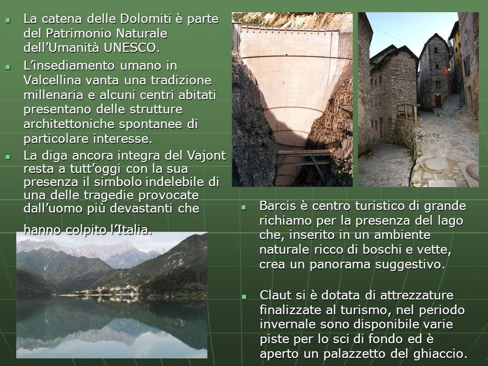 La catena delle Dolomiti è parte del Patrimonio Naturale dell'Umanità UNESCO.