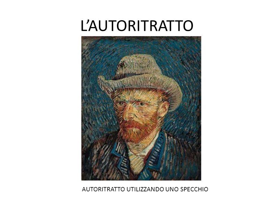 L'AUTORITRATTO AUTORITRATTO UTILIZZANDO UNO SPECCHIO
