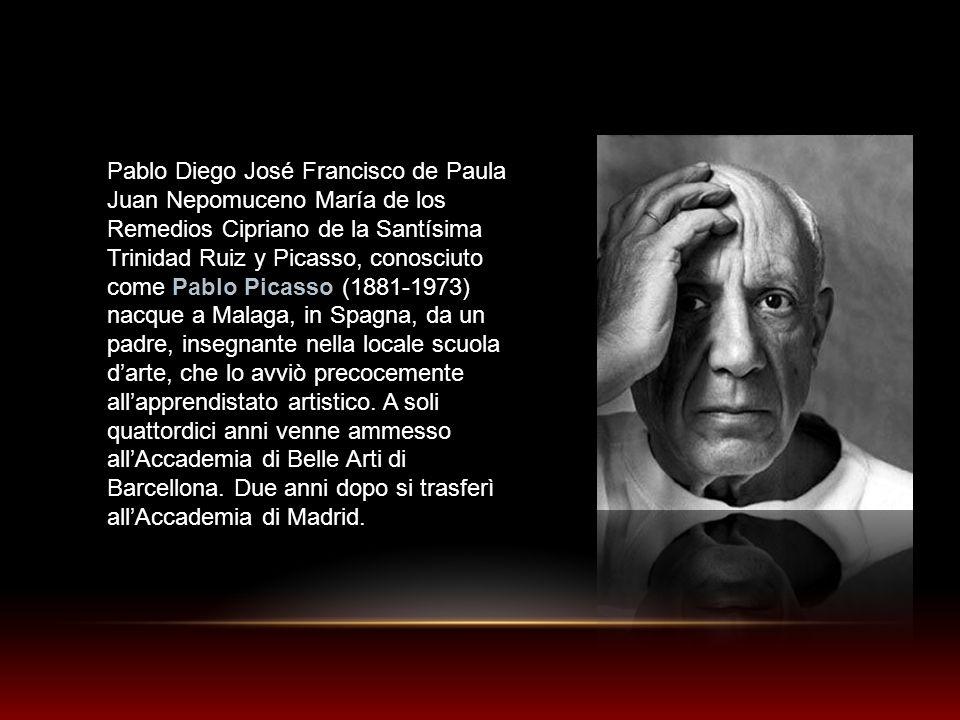 Pablo Diego José Francisco de Paula Juan Nepomuceno María de los Remedios Cipriano de la Santísima Trinidad Ruiz y Picasso, conosciuto come Pablo Picasso (1881-1973) nacque a Malaga, in Spagna, da un padre, insegnante nella locale scuola d'arte, che lo avviò precocemente all'apprendistato artistico.
