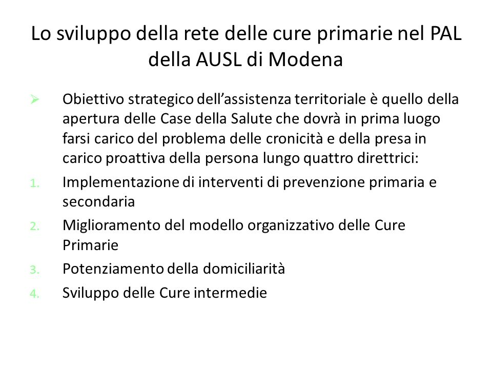 Lo sviluppo della rete delle cure primarie nel PAL della AUSL di Modena