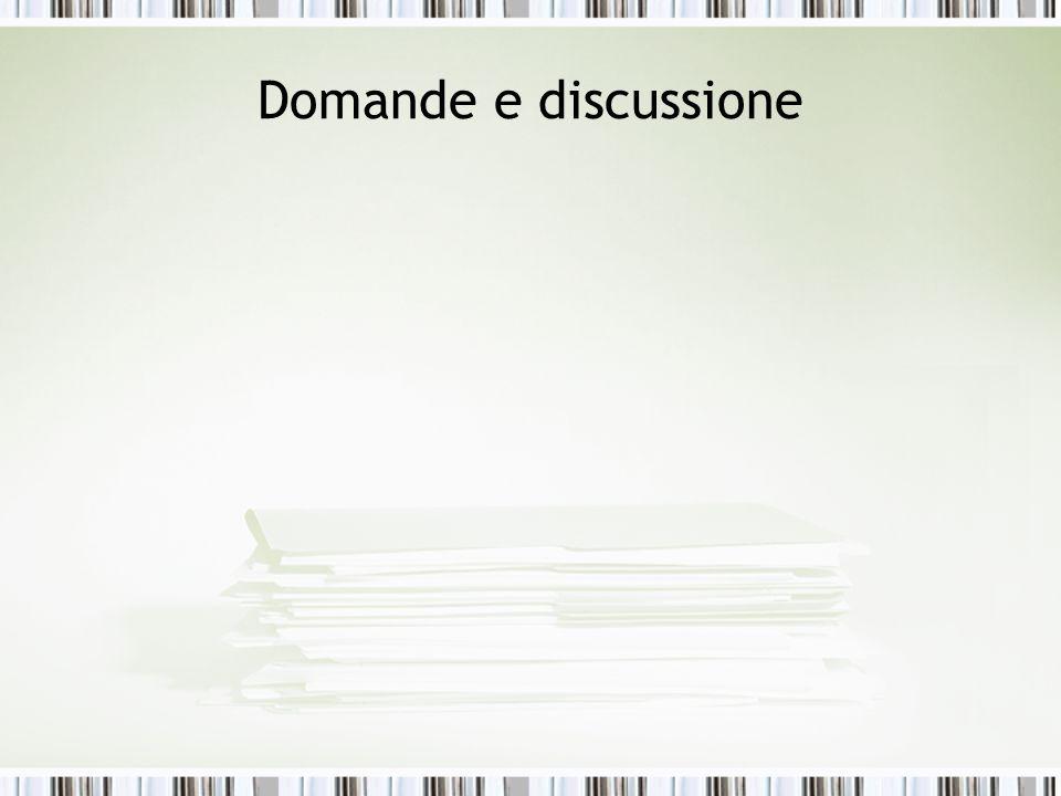 Domande e discussione