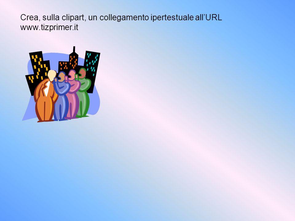 Crea, sulla clipart, un collegamento ipertestuale all'URL www