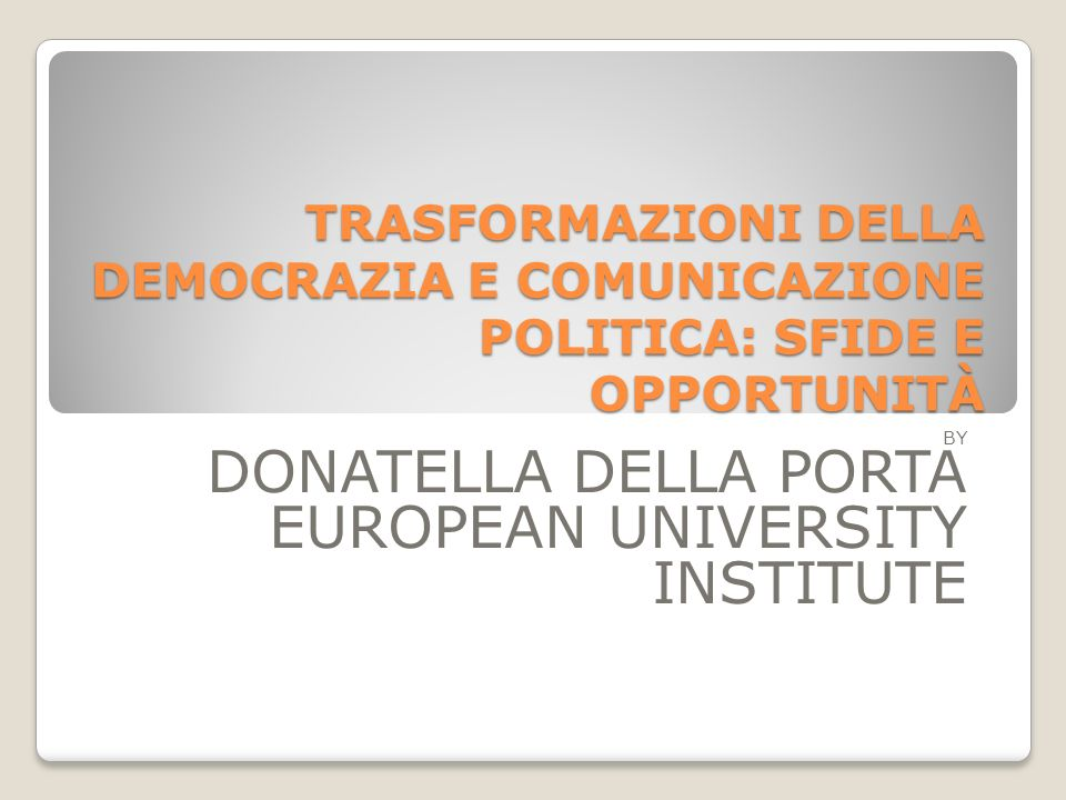 by Donatella della Porta European University Institute