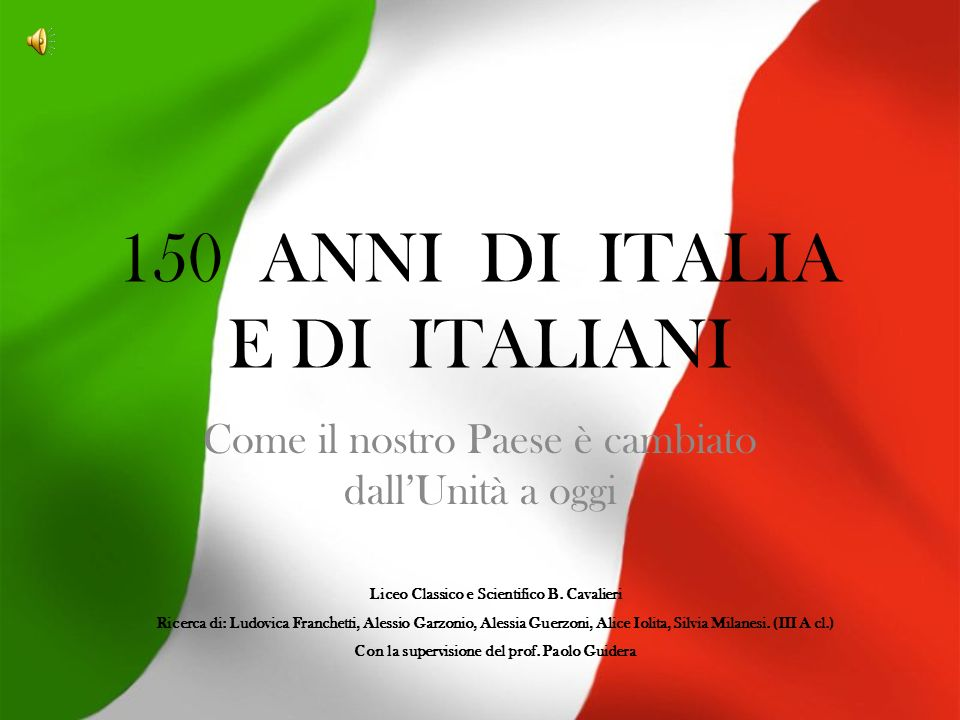 150 ANNI DI ITALIA E DI ITALIANI