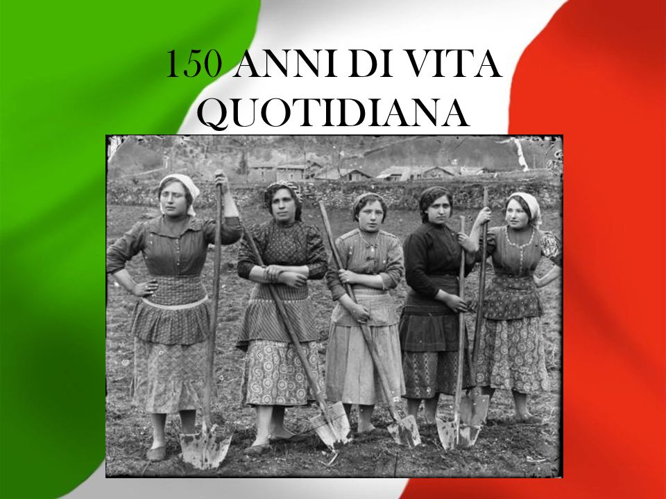 150 ANNI DI VITA QUOTIDIANA