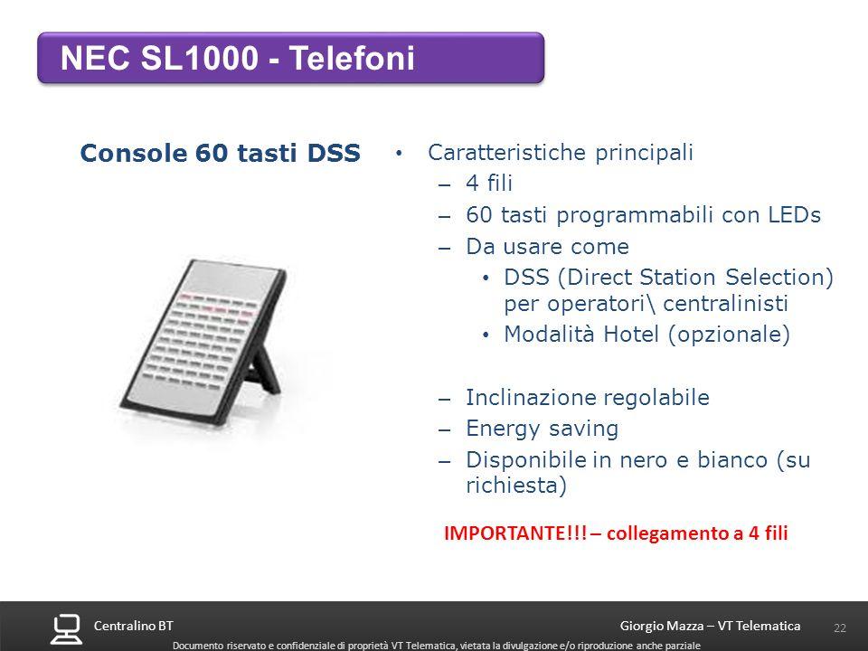NEC SL1000 - Telefoni Console 60 tasti DSS Caratteristiche principali