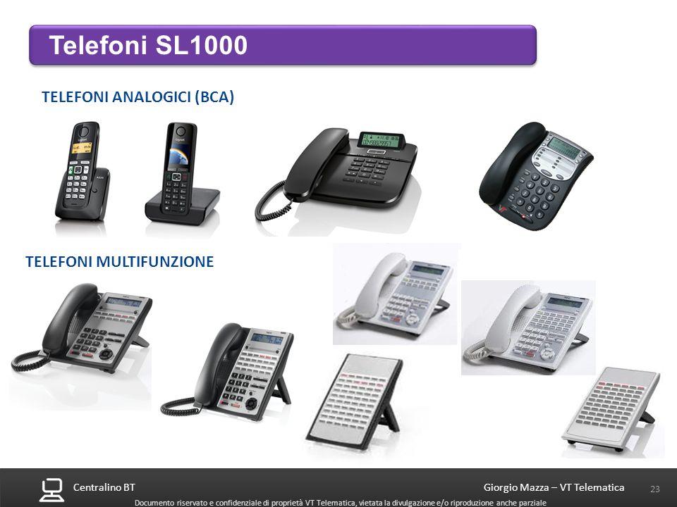 Telefoni SL1000 TELEFONI ANALOGICI (BCA) TELEFONI MULTIFUNZIONE