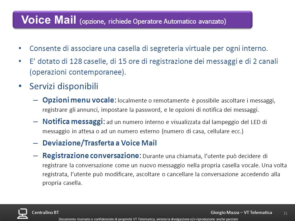 Voice Mail (opzione, richiede Operatore Automatico avanzato)
