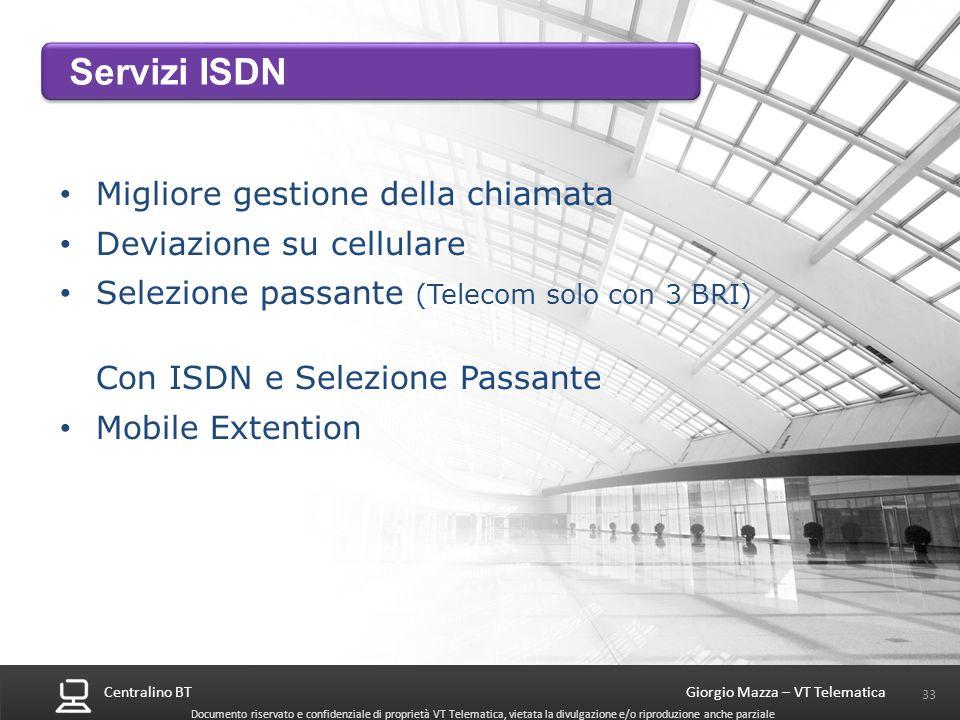Servizi ISDN Migliore gestione della chiamata Deviazione su cellulare