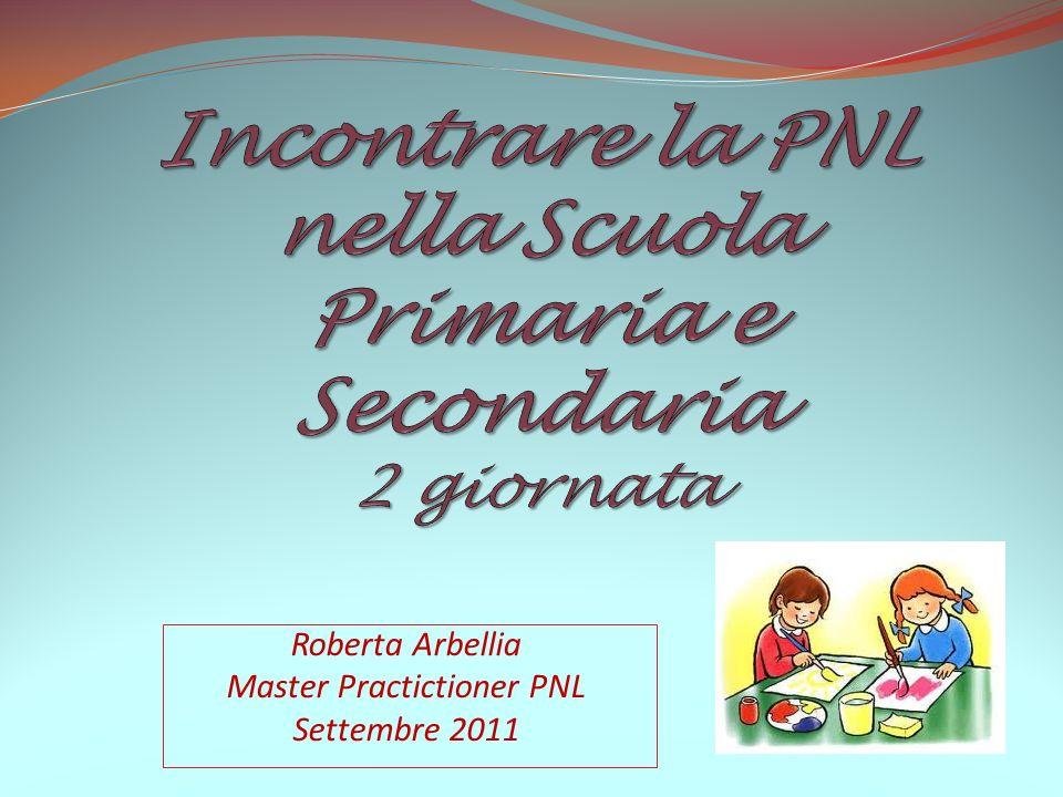 Incontrare la PNL nella Scuola Primaria e Secondaria 2 giornata