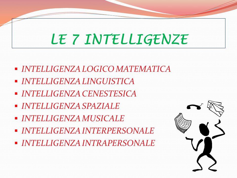 LE 7 INTELLIGENZE INTELLIGENZA LOGICO MATEMATICA