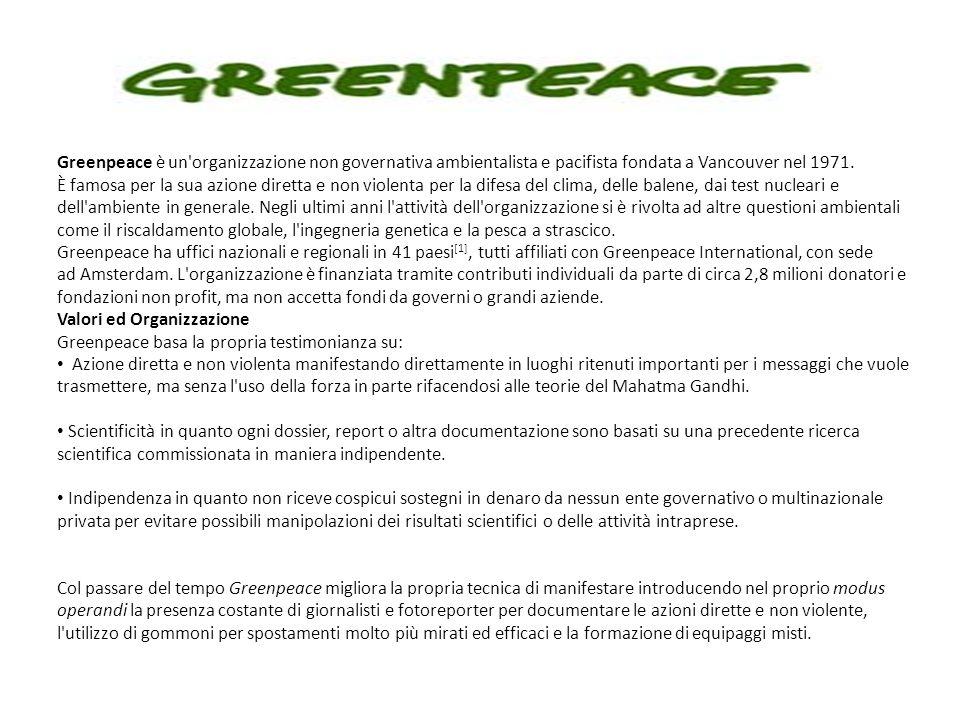 Greenpeace è un organizzazione non governativa ambientalista e pacifista fondata a Vancouver nel 1971.