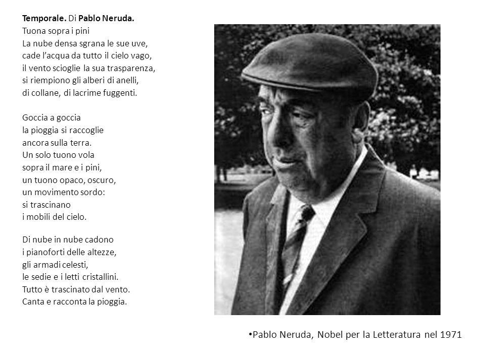Pablo Neruda, Nobel per la Letteratura nel 1971