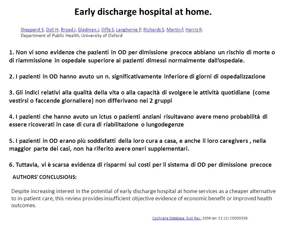 Early discharge hospital at home.