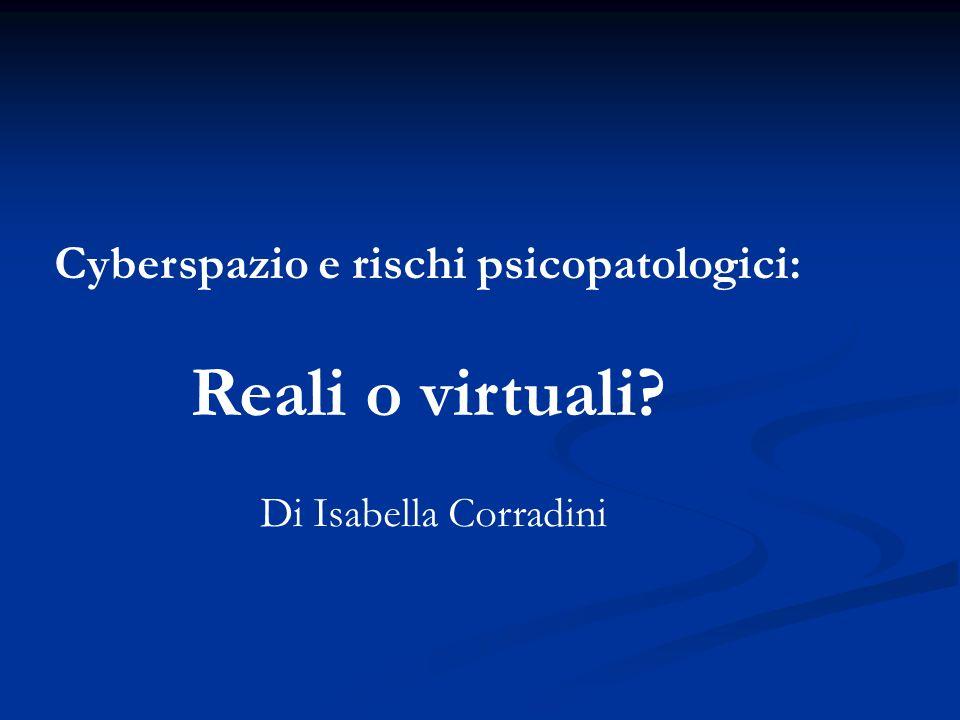 Cyberspazio e rischi psicopatologici: