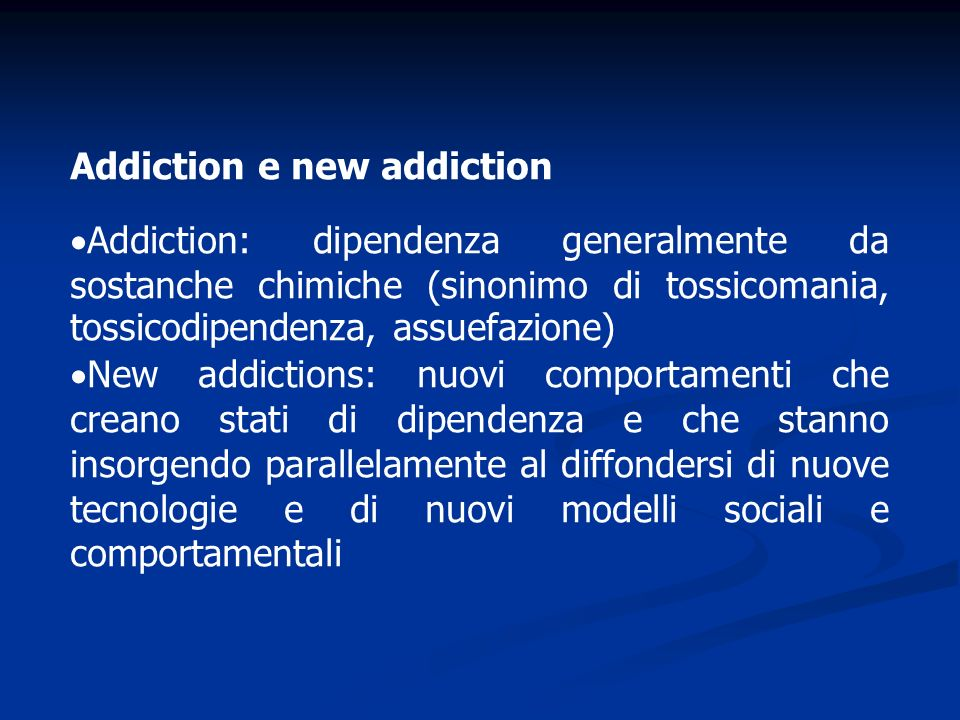 Addiction e new addiction