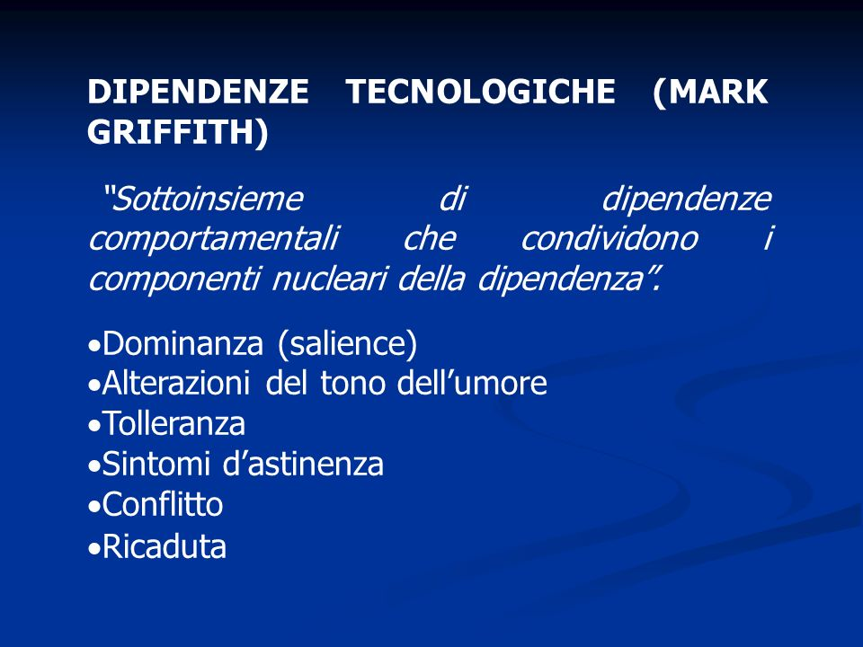 DIPENDENZE TECNOLOGICHE (MARK GRIFFITH)