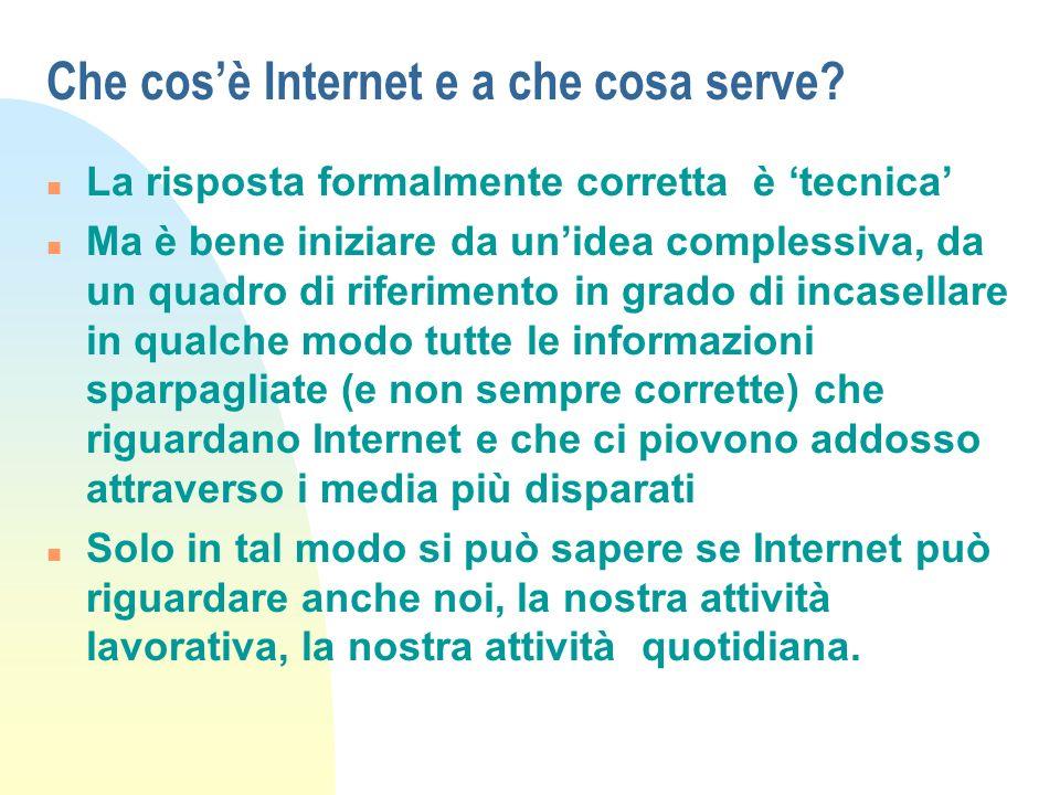 Che cos'è Internet e a che cosa serve