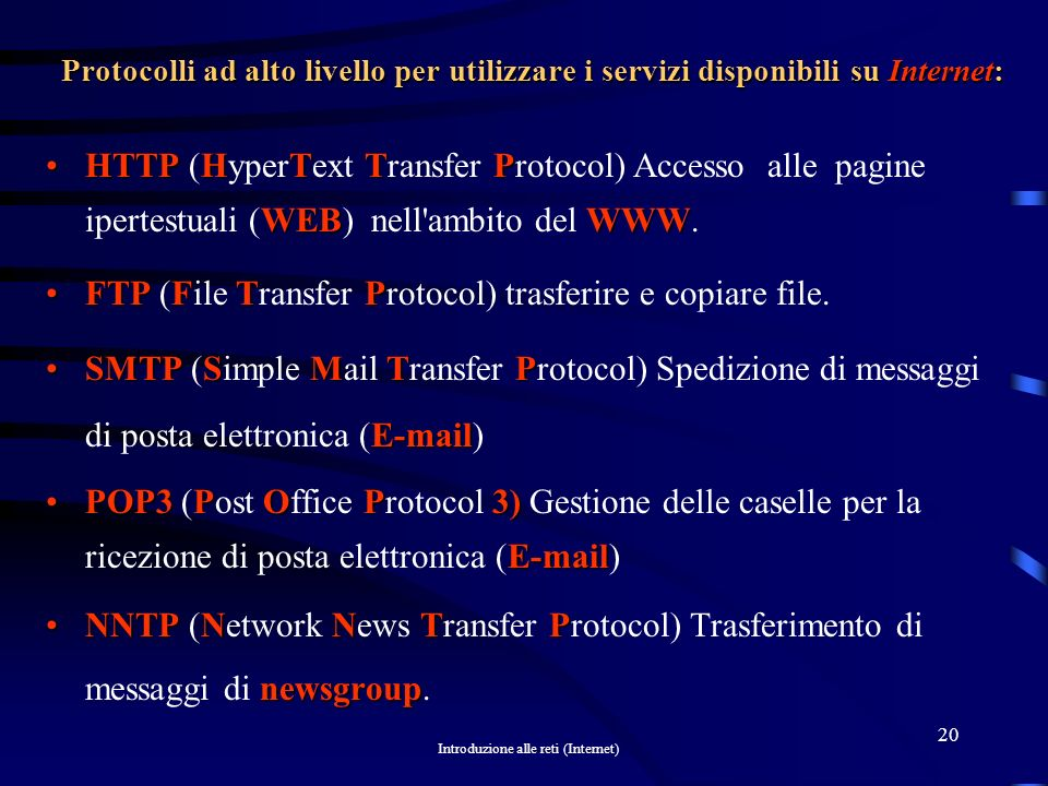FTP (File Transfer Protocol) trasferire e copiare file.
