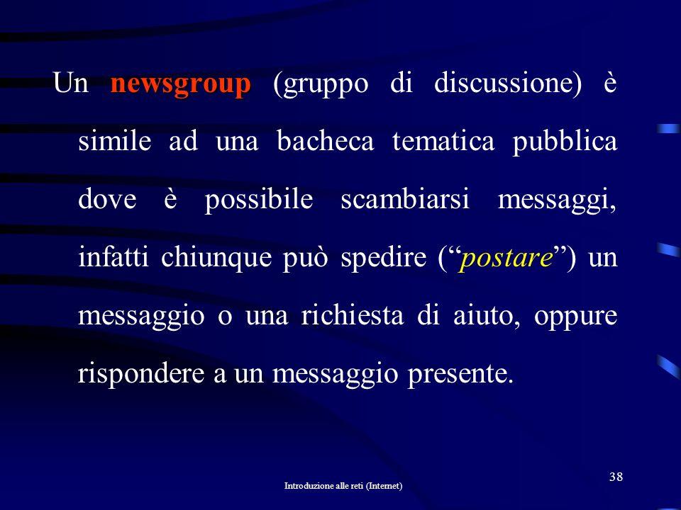 Un newsgroup (gruppo di discussione) è simile ad una bacheca tematica pubblica dove è possibile scambiarsi messaggi, infatti chiunque può spedire ( postare ) un messaggio o una richiesta di aiuto, oppure rispondere a un messaggio presente.