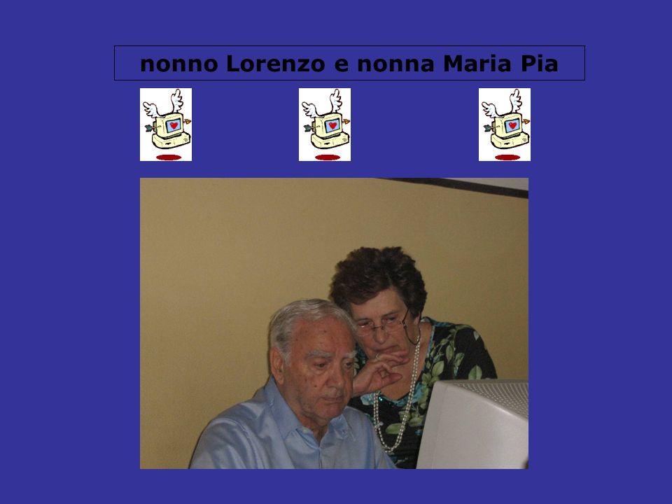 nonno Lorenzo e nonna Maria Pia