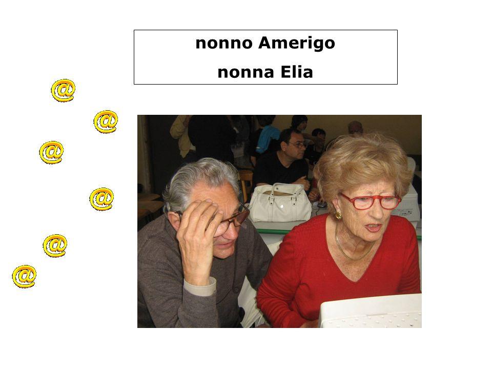 nonno Amerigo nonna Elia