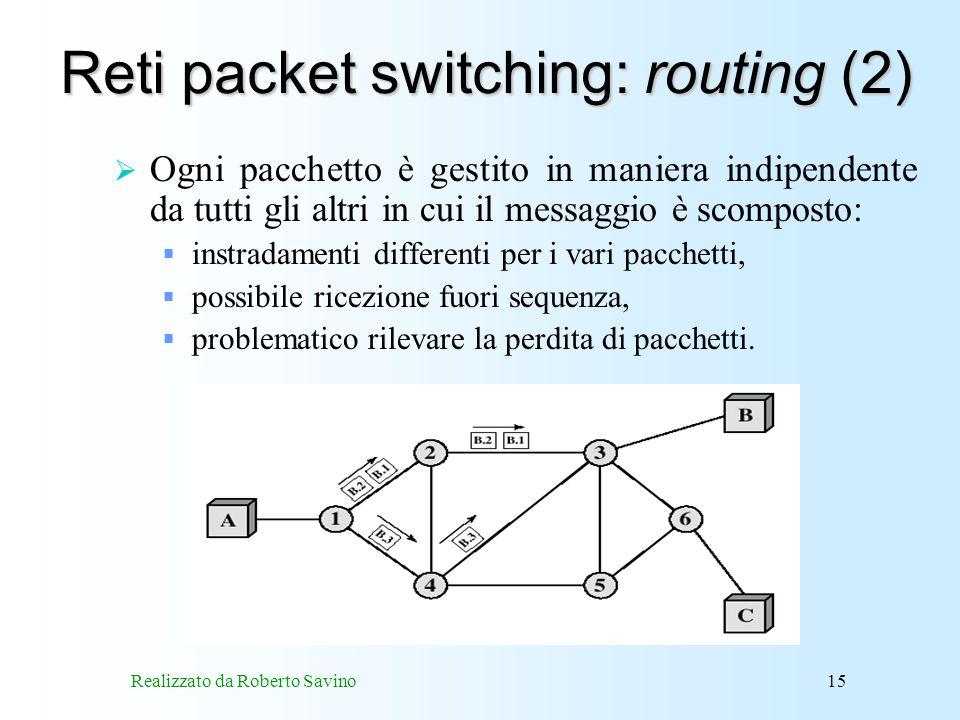 Reti packet switching: routing (2)