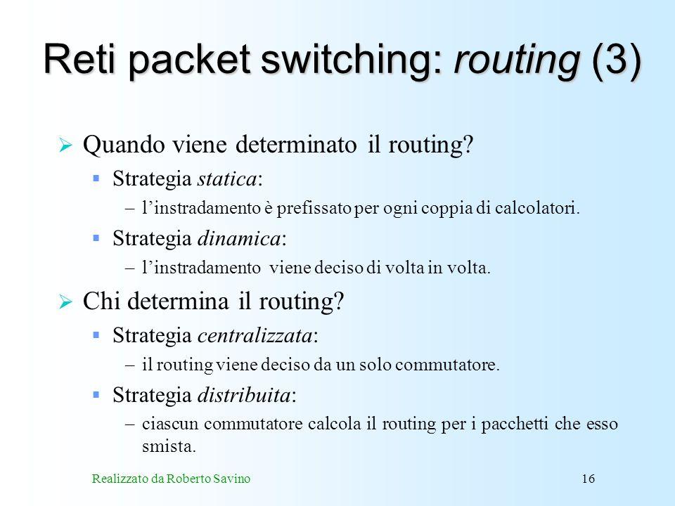 Reti packet switching: routing (3)