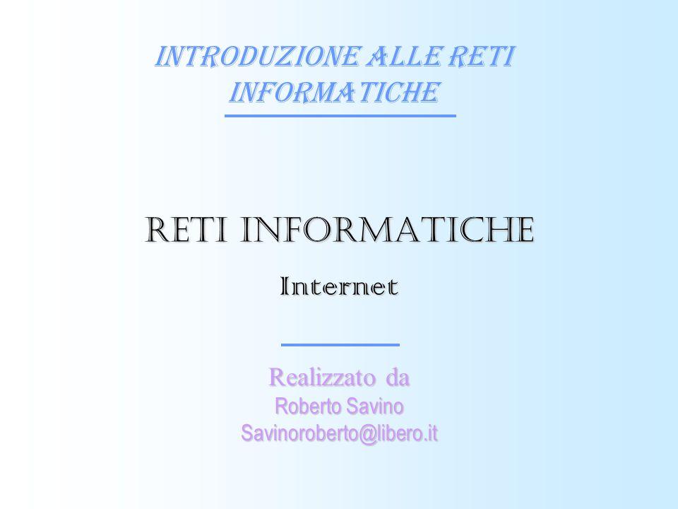 Reti informatiche Internet