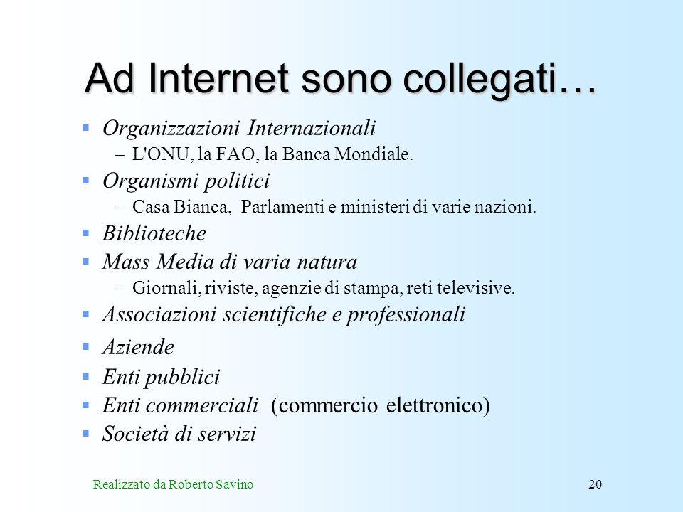 Ad Internet sono collegati…
