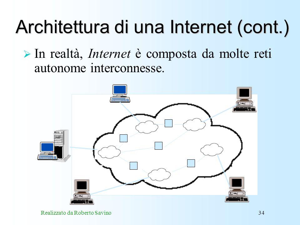 Architettura di una Internet (cont.)