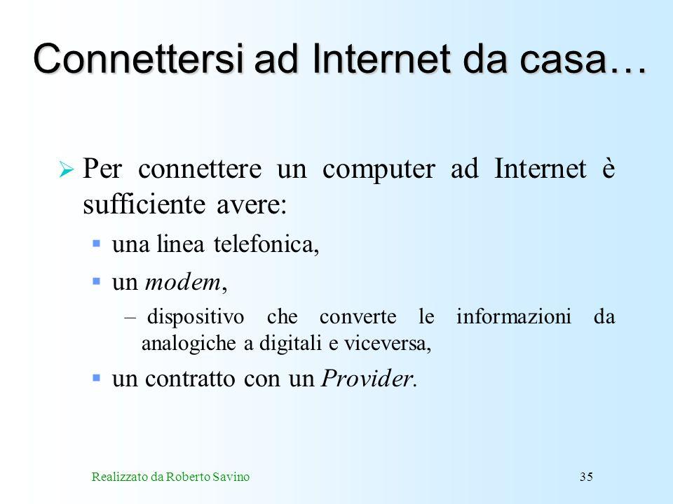 Connettersi ad Internet da casa…