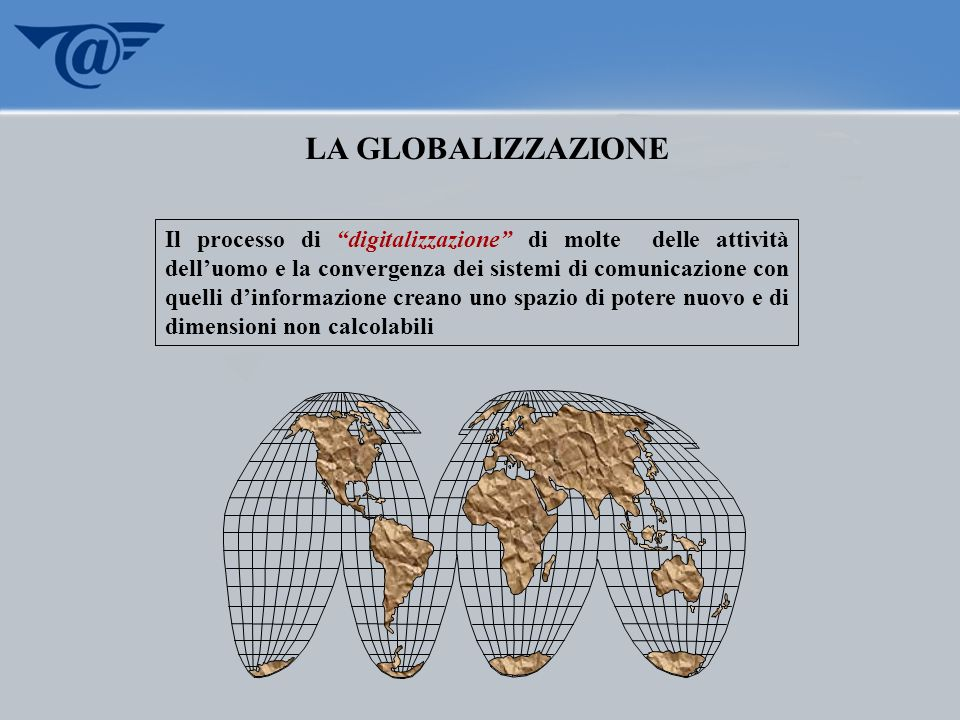 LA GLOBALIZZAZIONE