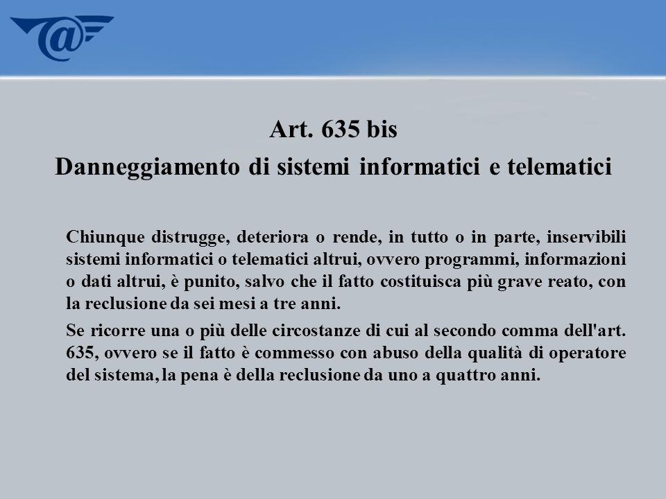 Danneggiamento di sistemi informatici e telematici