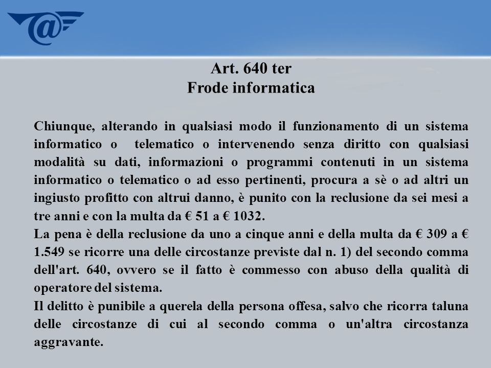 Art. 640 ter Frode informatica