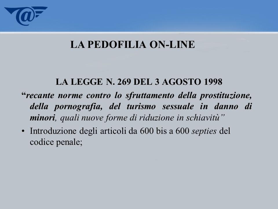LA PEDOFILIA ON-LINE LA LEGGE N. 269 DEL 3 AGOSTO 1998