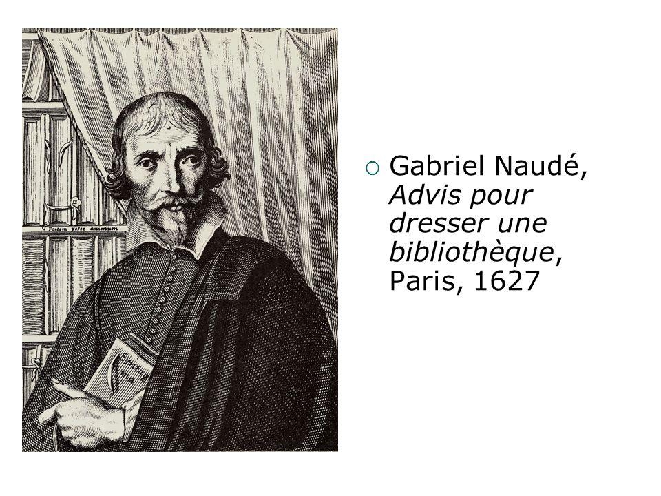 Gabriel Naudé, Advis pour dresser une bibliothèque, Paris, 1627