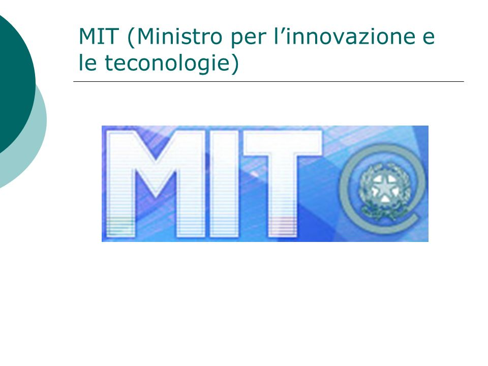 MIT (Ministro per l'innovazione e le teconologie)
