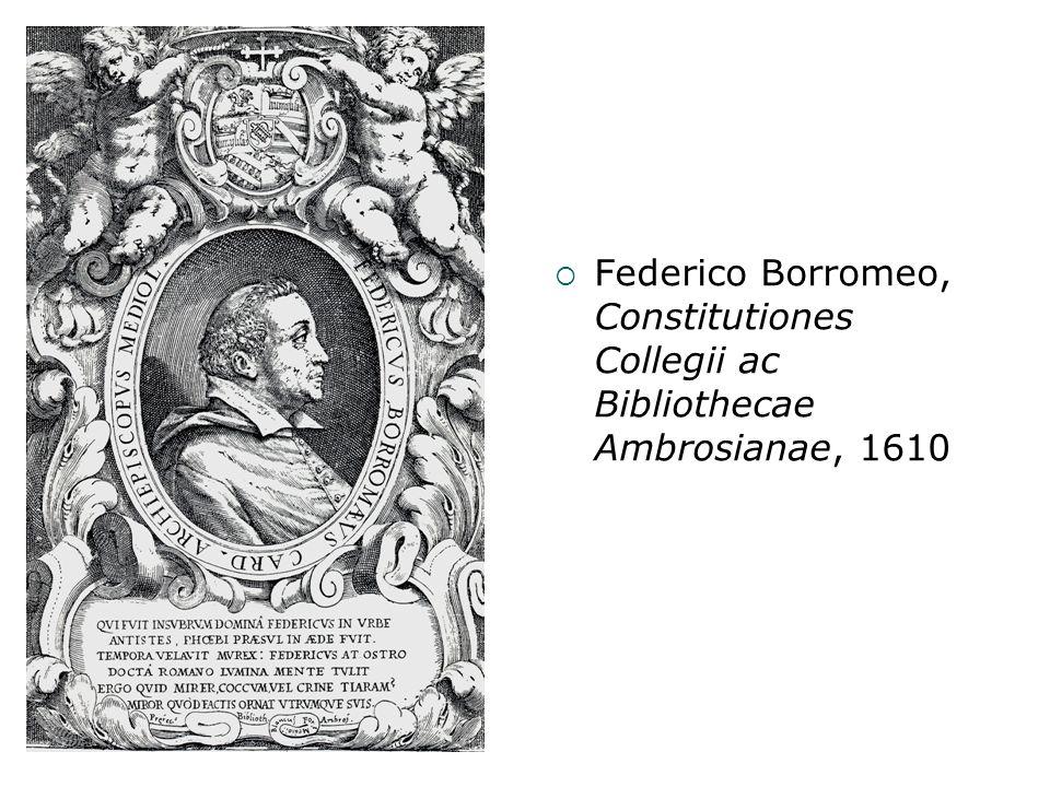 Federico Borromeo, Constitutiones Collegii ac Bibliothecae Ambrosianae, 1610