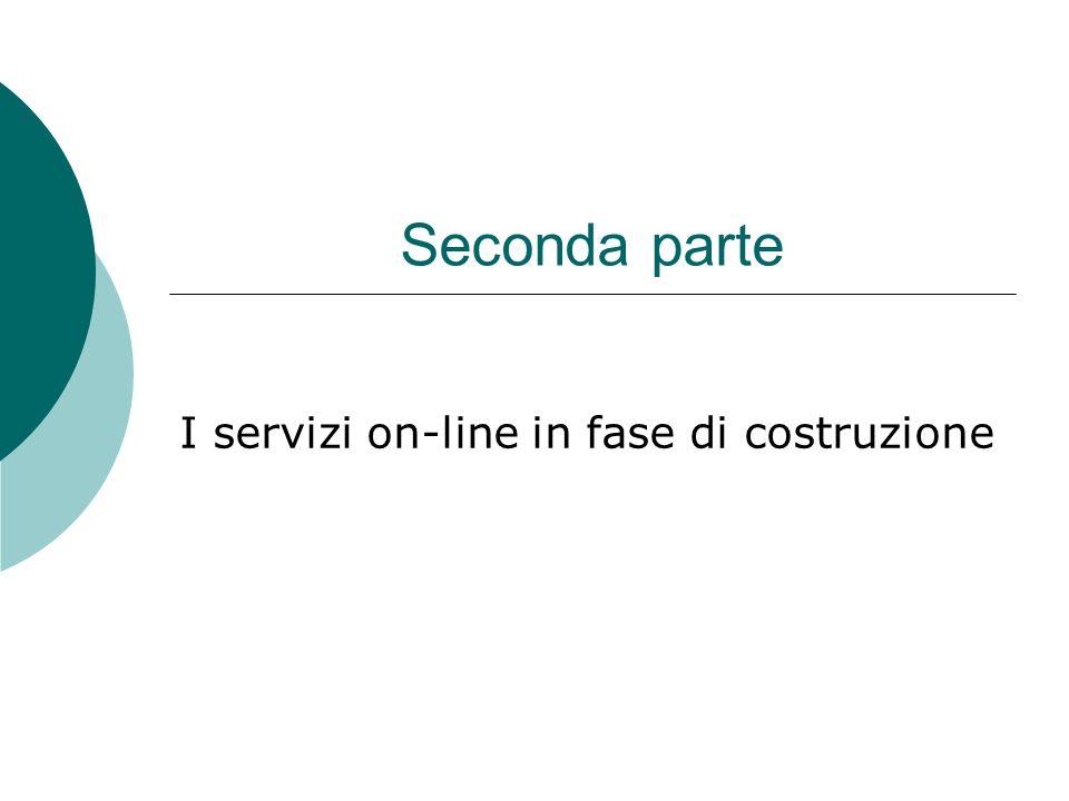 I servizi on-line in fase di costruzione