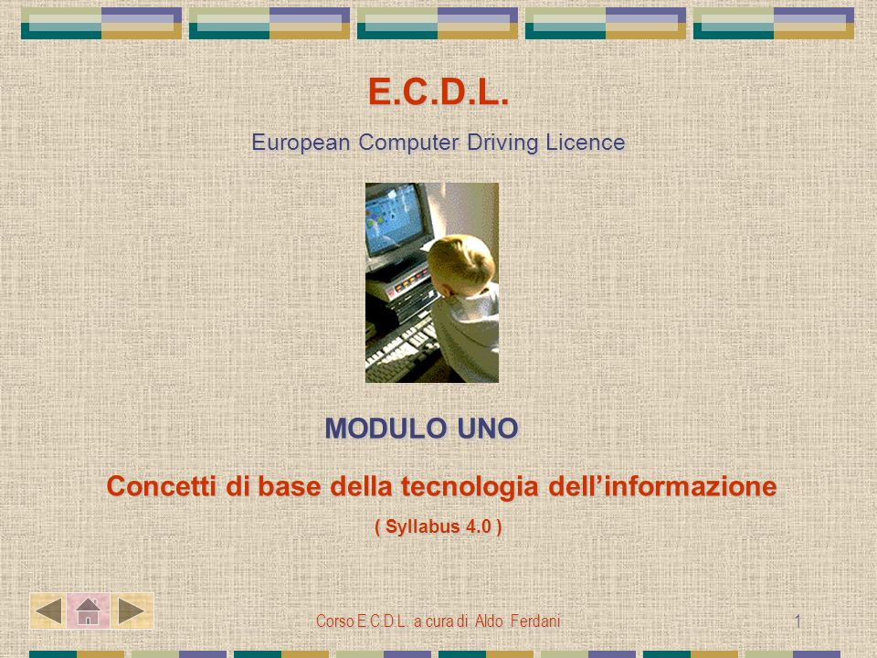 E.C.D.L. European Computer Driving Licence