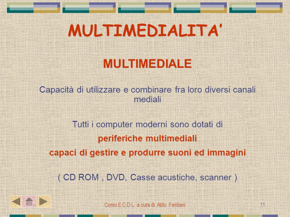 MULTIMEDIALITA' MULTIMEDIALE