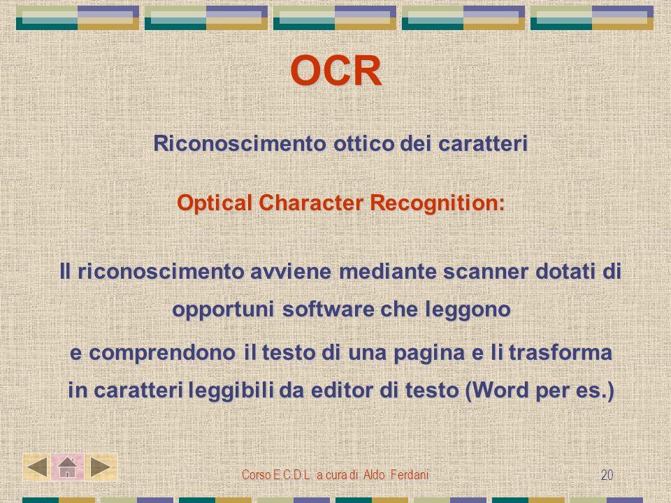 Riconoscimento ottico dei caratteri Optical Character Recognition:
