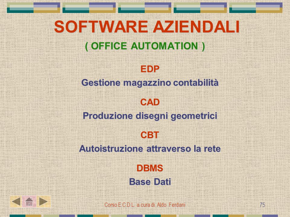 SOFTWARE AZIENDALI ( OFFICE AUTOMATION )
