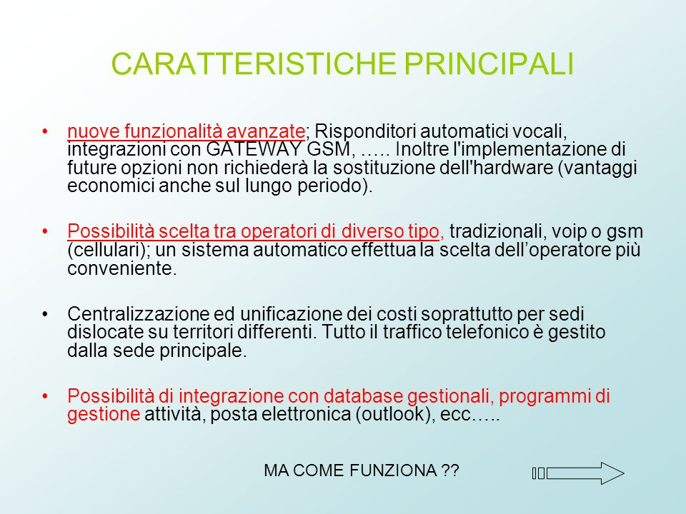 CARATTERISTICHE PRINCIPALI