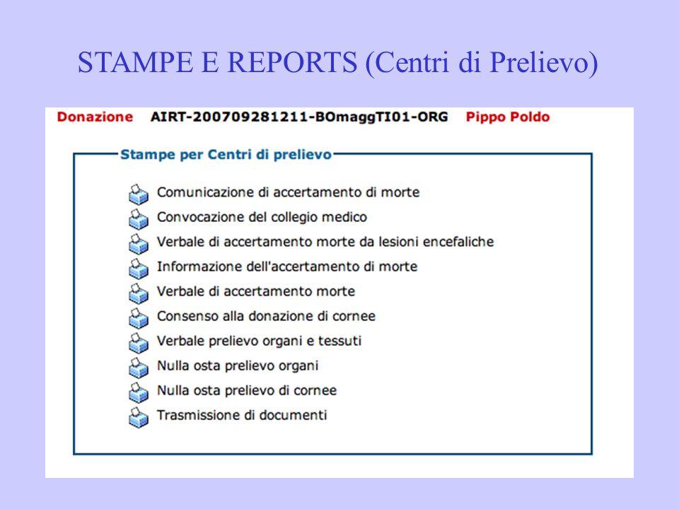 STAMPE E REPORTS (Centri di Prelievo)