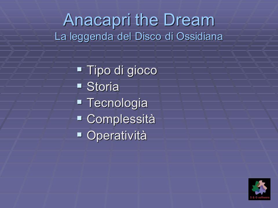 Anacapri the Dream La leggenda del Disco di Ossidiana