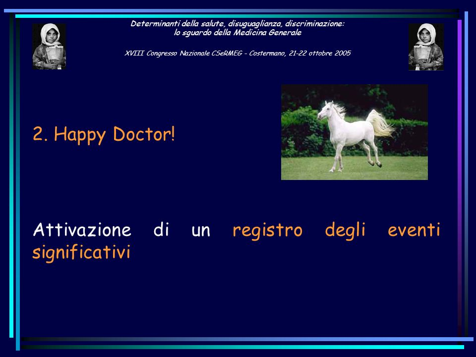 2. Happy Doctor! Attivazione di un registro degli eventi significativi.