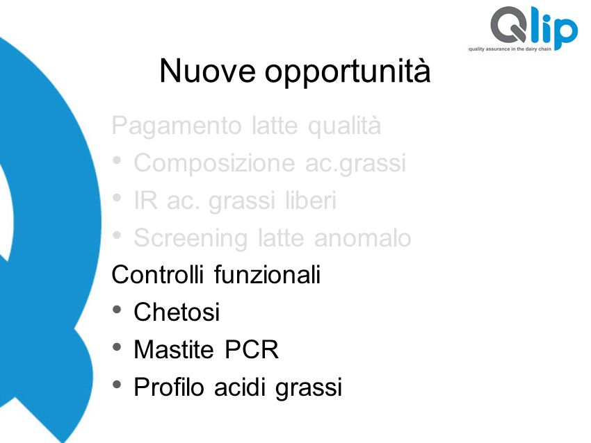 Nuove opportunità Pagamento latte qualità Composizione ac.grassi