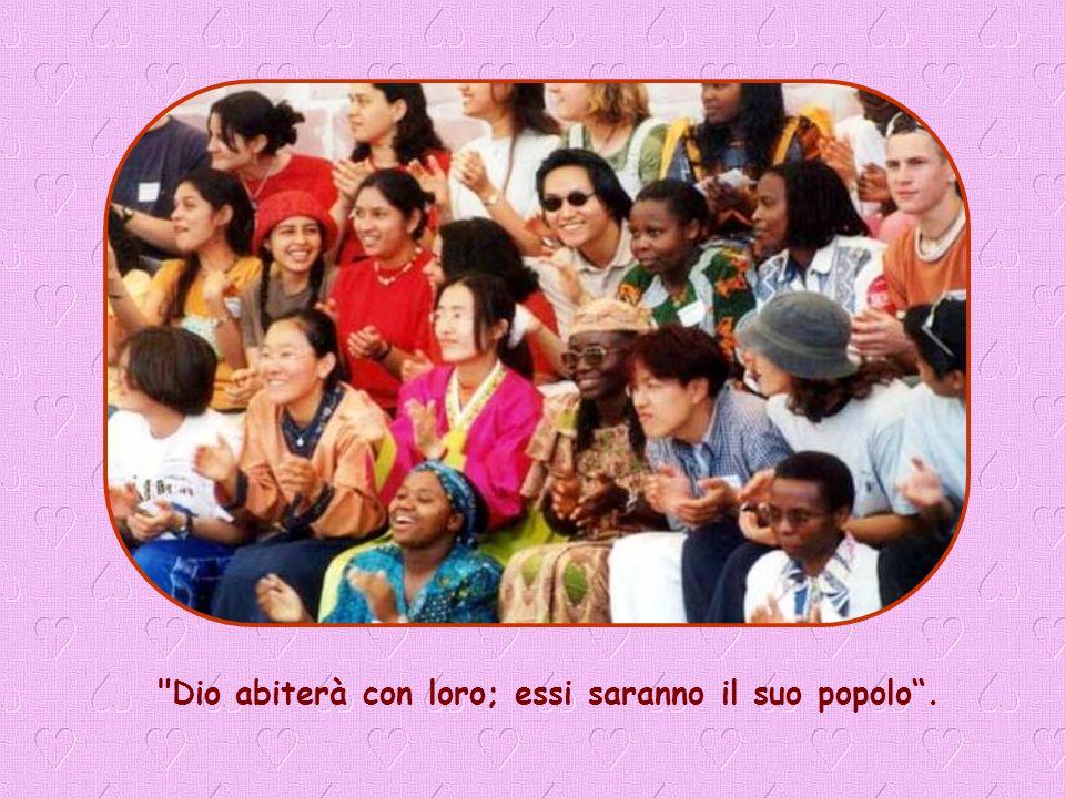 Dio abiterà con loro; essi saranno il suo popolo .
